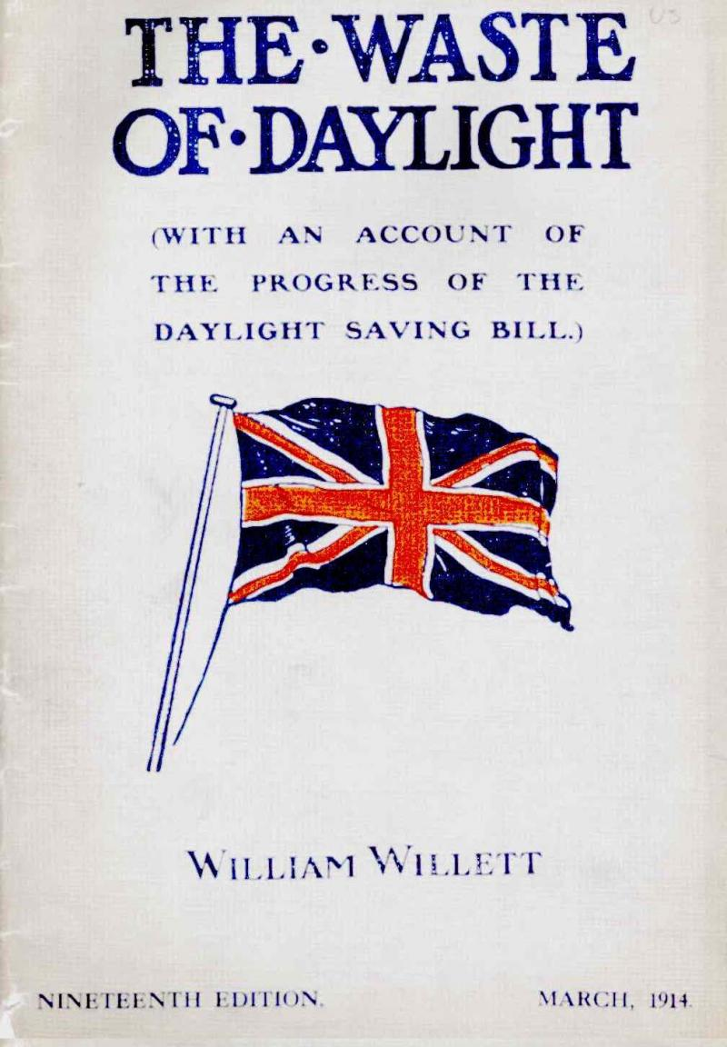 "Cover of the 19th (and last) edition of the pamphlet ""The Waste of Daylight"", written by William Willett, who independently conceived DST in 1905."