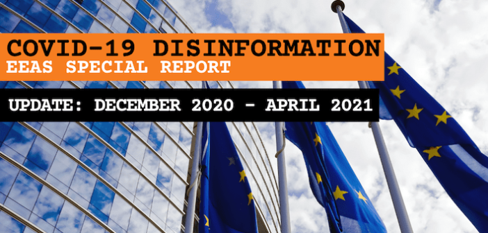 EEAS special report update: short assessment of narratives and disinformation around the Covid-19 pandemic (update December 2020 – April 2021)